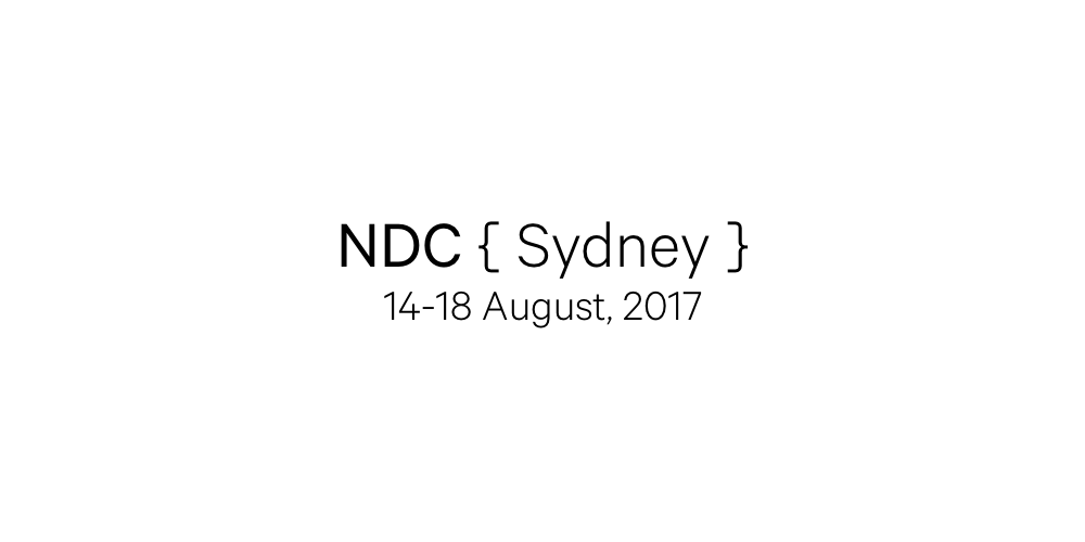 My 5 Most Memorable Talks at NDC Sydney 2017